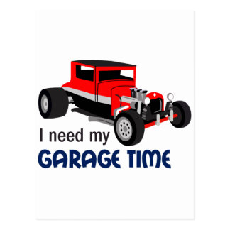Need Garage Time Postcard