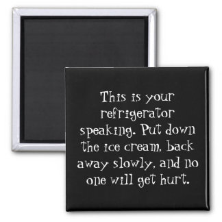 Need Gentle Persuasion to Stick to the Diet? Magnet