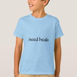 need heals T-Shirt