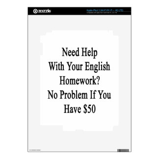 Need Help With Your English Homework No Problem If iPad 3 Skins