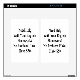 Need Help With Your English Homework No Problem If Kindle Fire Skin