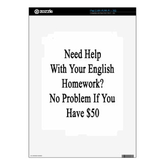 Need Help With Your English Homework No Problem If Skins For iPad 2