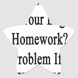 Need Help With Your English Homework No Problem If Star Sticker