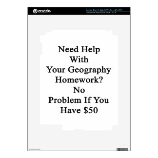 Need Help With Your Geography Homework No Problem iPad 3 Skin