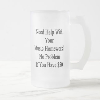 Need Help With Your Music Homework No Problem If Y Frosted Glass Beer Mug