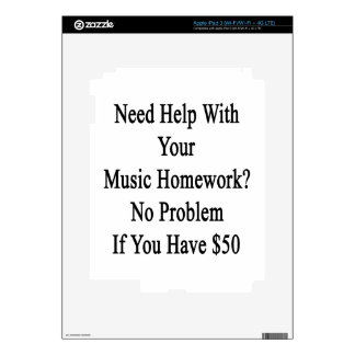 Need Help With Your Music Homework No Problem If Y Skin For iPad 3
