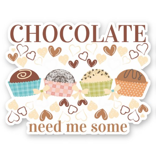 Need me some chocolate truffles candy sweets sticker
