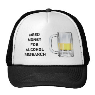 Need Money For Alcohol Research 2 Trucker Hat