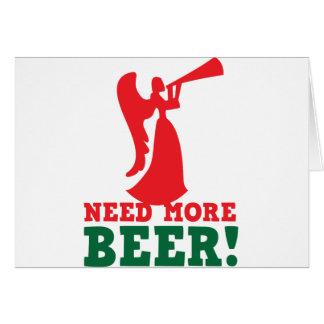 Need more beer greeting card