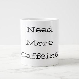 Need more caffeine -  mug