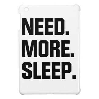Need More Sleep iPad Mini Covers