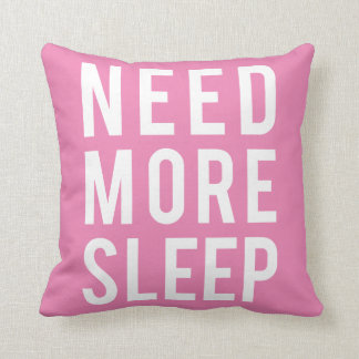 Need more sleep gifts on zazzle The more pillows you sleep with