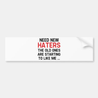 Need New Haters Bumper Sticker