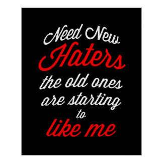Need New Haters Poster