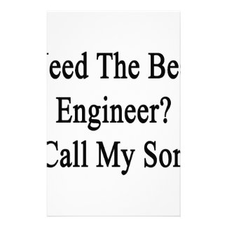 Need The Best Engineer Call My Son Stationery