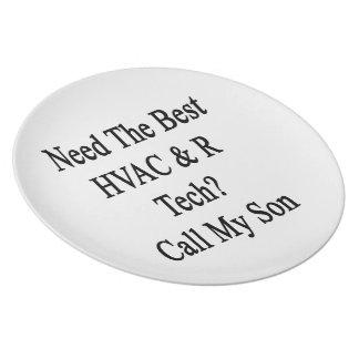 Need The Best HVAC R Tech Call My Son Melamine Plate