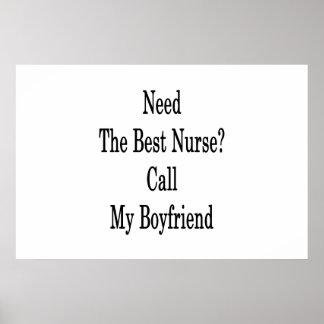 Need The Best Nurse Call My Boyfriend Poster