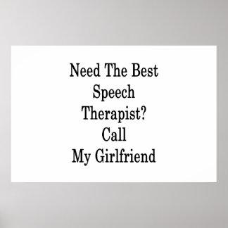 Need The Best Speech Therapist Call My Girlfriend Poster