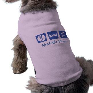 Need the Music Doggie Style Doggie Shirt