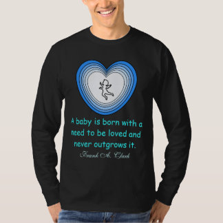 need to be loved mens shirt