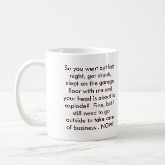 Need to Potty Dane Coffee Mug