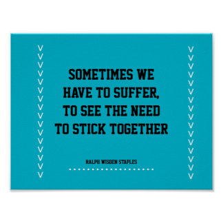 need to stick together poster