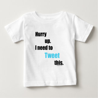Need to Tweet this Baby T-Shirt