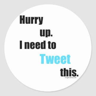 Need to Tweet this Classic Round Sticker