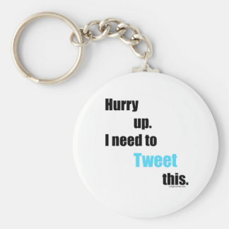 Need to Tweet this Keychain