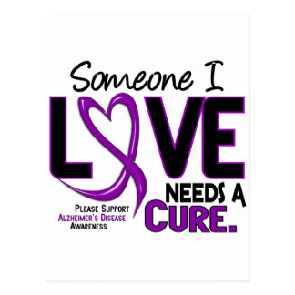 NEEDS A CURE 2 ALZHEIMER'S DISEASE TShirts & Gifts Postcard