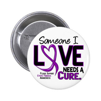 NEEDS A CURE 2 CYSTIC FIBROSIS T-Shirts Gifts Pin