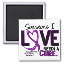 NEEDS A CURE 2 CYSTIC FIBROSIS T-Shirts & Gifts Magnet