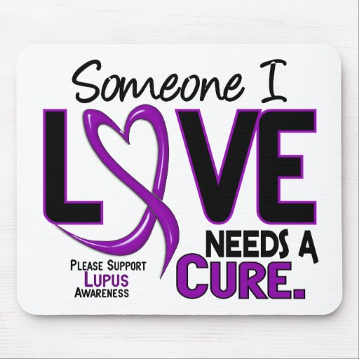 NEEDS A CURE 2 LUPUS T-Shirts & Gifts Mouse Pad