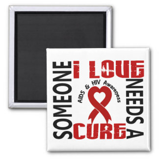Needs A Cure 4 AIDS HIV Magnets