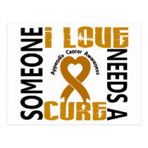 Needs A Cure 4 Appendix Cancer Postcard