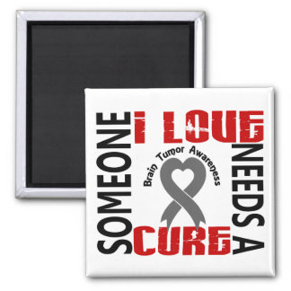 Needs A Cure 4 Brain Tumor Fridge Magnets