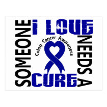 Needs A Cure 4 Colon Cancer Postcard