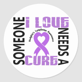 Needs A Cure 4 Hodgkin's Lymphoma Round Sticker