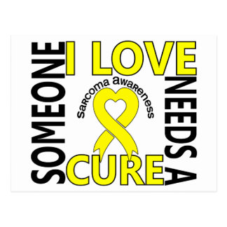 Needs A Cure 4 Sarcoma Postcard