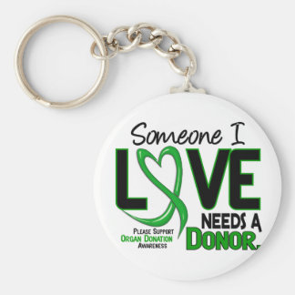 NEEDS A DONOR 2 ORGAN DONATION T-Shirts Keychain
