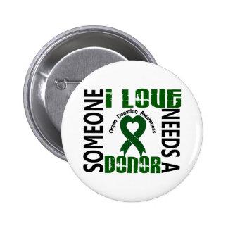 Needs A Donor 4 Organ Donation Button