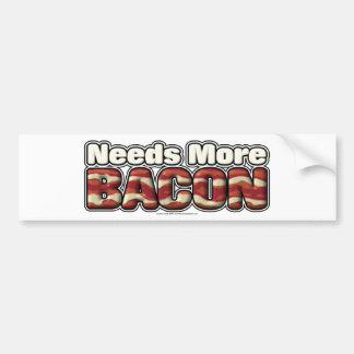 Needs More Bacon Bumper Sticker
