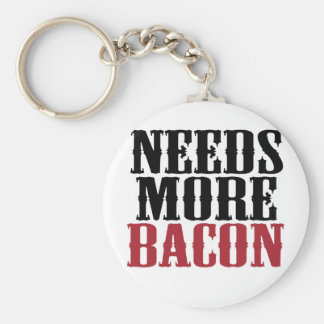 Needs More Bacon Keychain