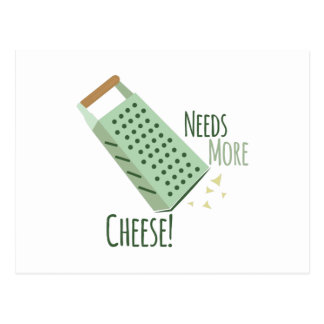 Needs More Cheese! Postcard