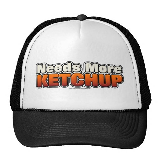Needs More Ketchup Trucker Hat