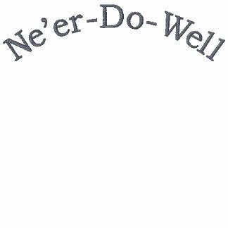 Ne'er-Do-Well Embroidered T-shirt