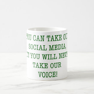 Neer Take Our Voice! Coffee Mug