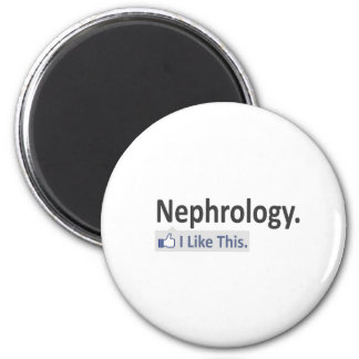 Nefrología… tengo gusto de esto iman de frigorífico