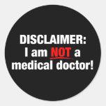 Negación: ¡No un doctor! Etiquetas Redondas