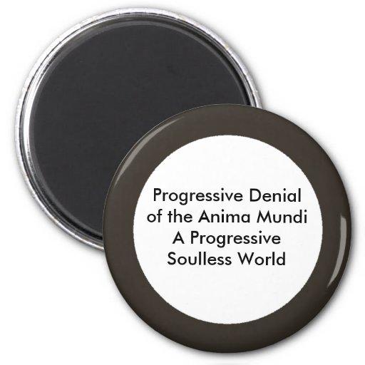 Negación progresiva del Anima Mundi El MUSEO Imanes De Nevera